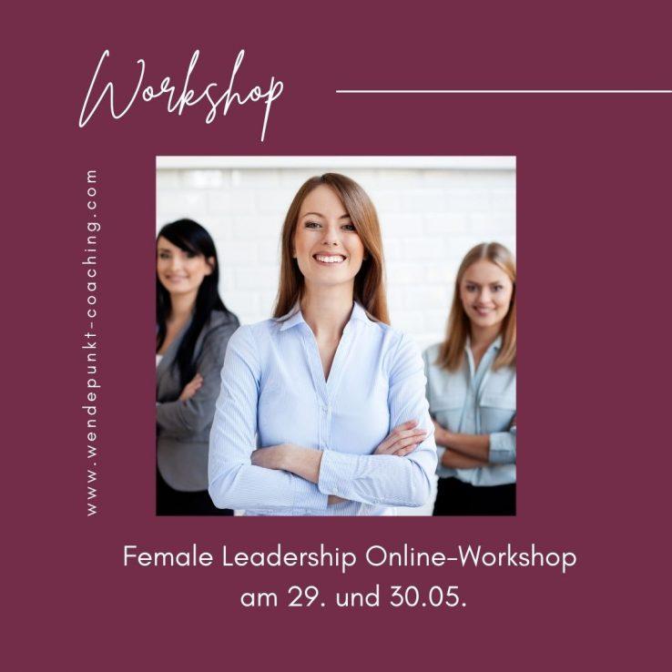 Female Leadership Online-Workshop